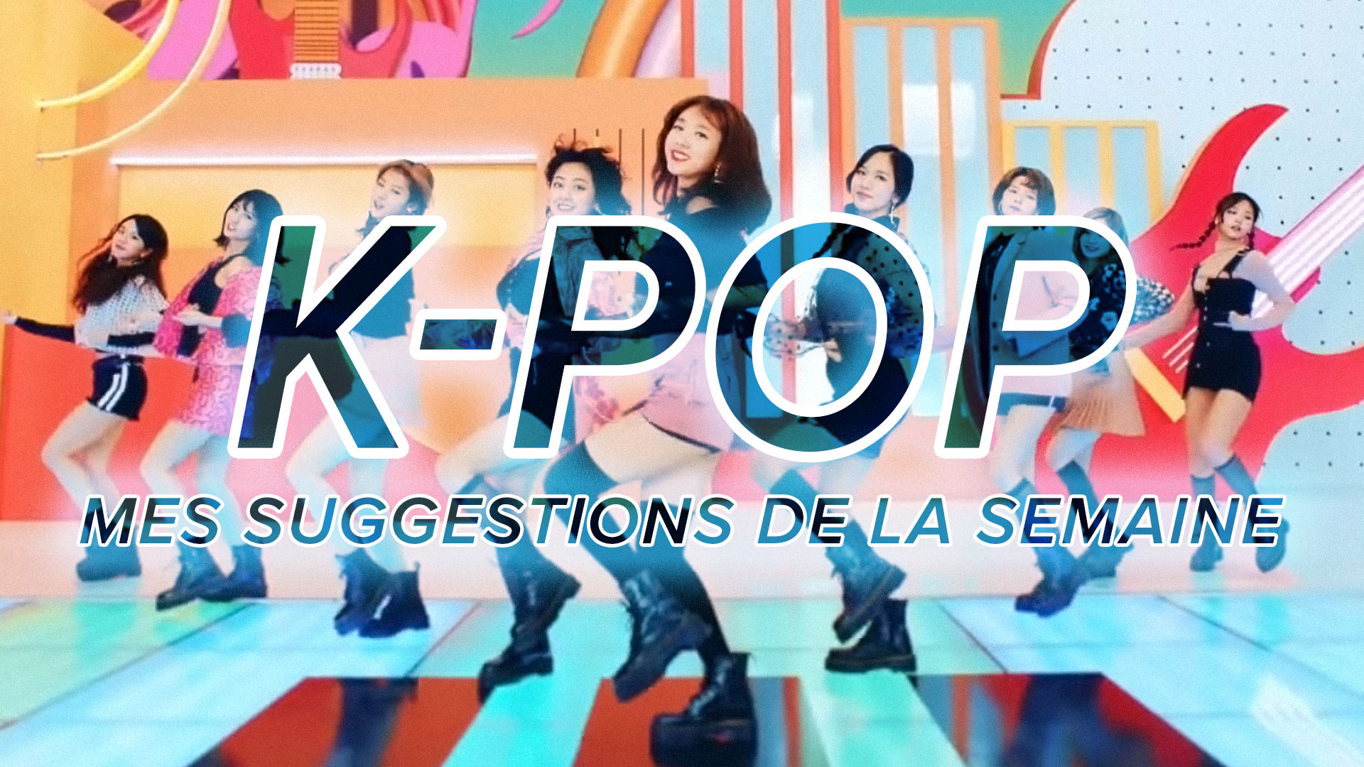 [Découverte K-Pop] Mes suggestions K-Pop du 1er au 7 octobre 2017 – Twice