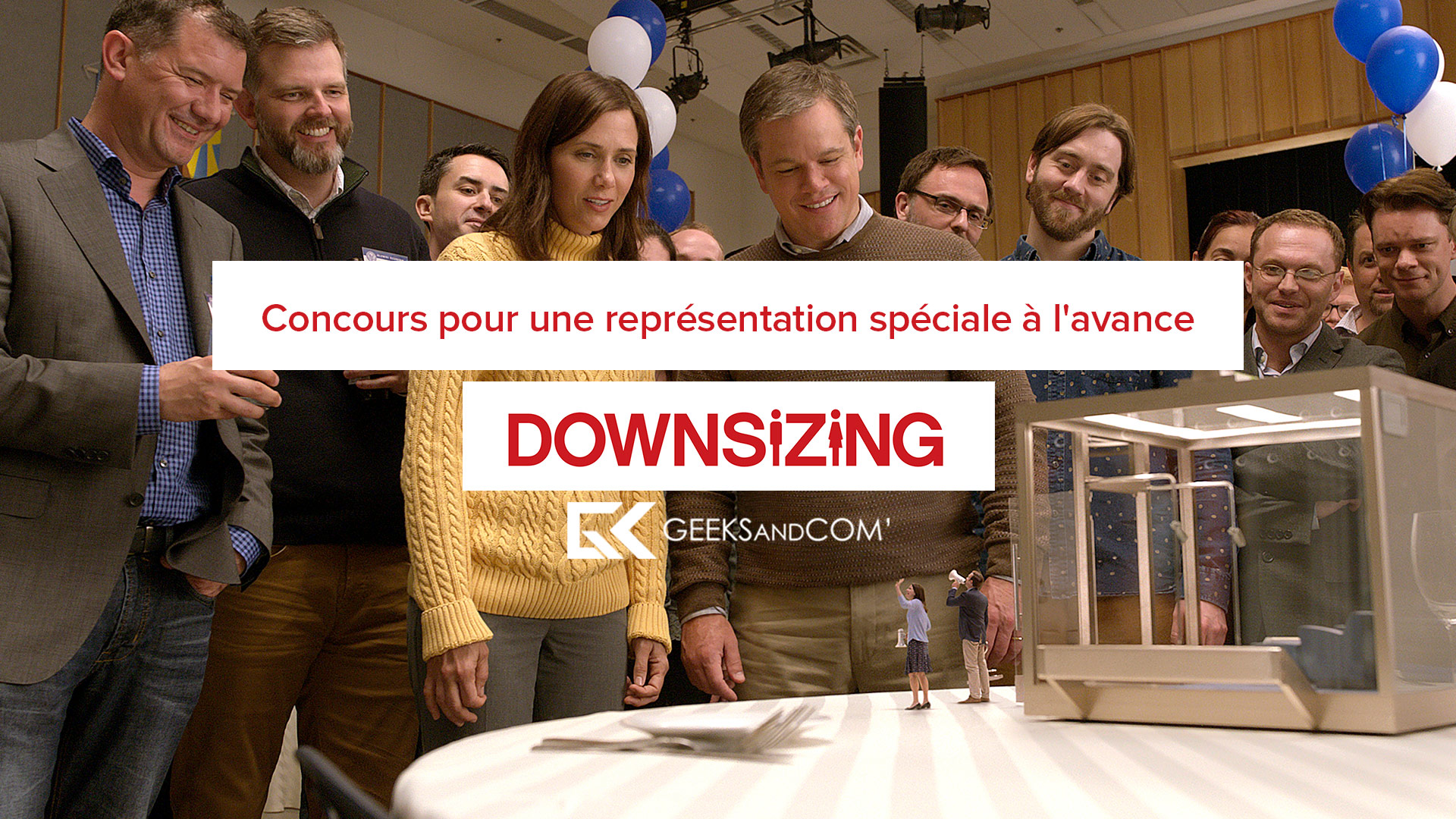 [Montréal] Concours pour une représentation spéciale à l'avance du film DOWNSIZING (ANG ou FR)