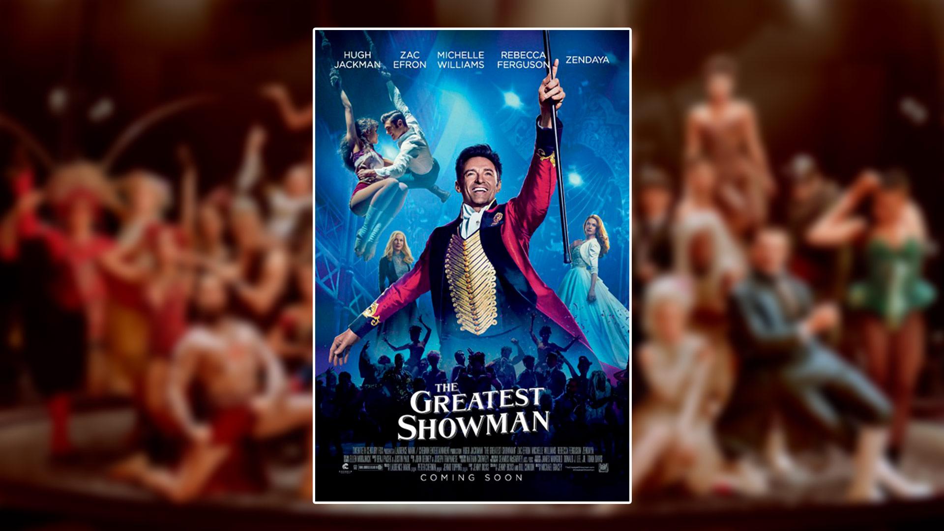 Critique du film The Greatest Showman avec Hugh Jackman