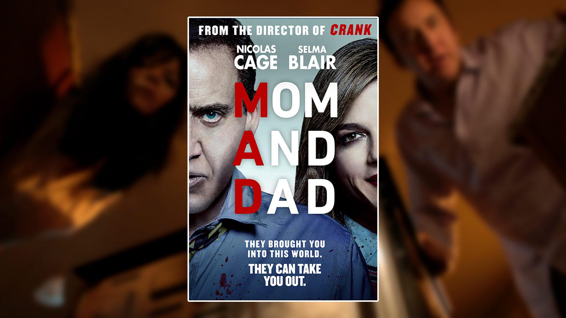 Critique du film Mom and Dad avec Nicolas Cage