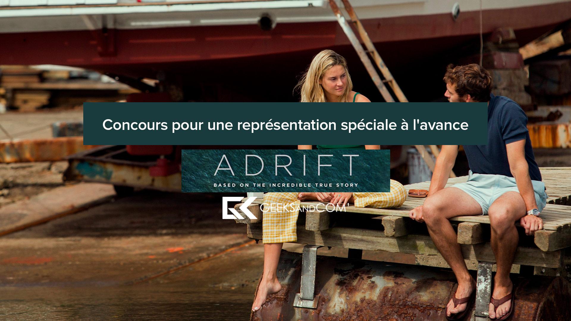 [Montréal] Concours pour une représentation spéciale à l'avance du film ADRIFT (VOA ou FR)