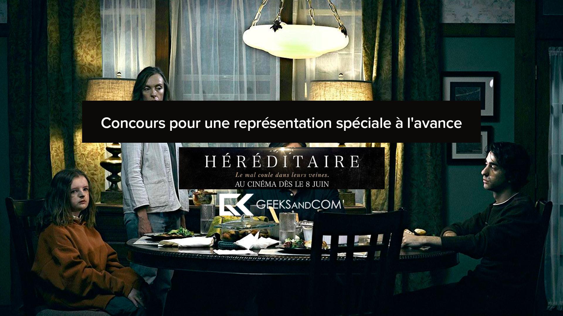 [Québec] Concours pour voir le film HEREDITARY (VOA ou FR)