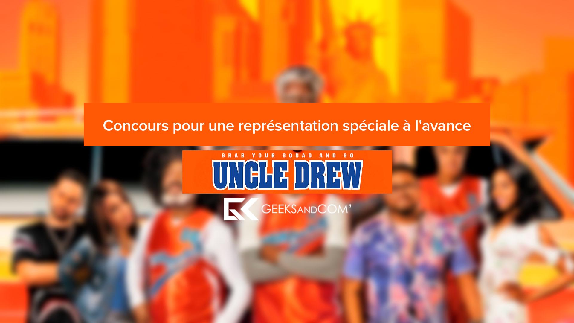 [Montréal] Concours pour une représentation spéciale à l'avance du film UNCLE DREW (VOA ou FR)