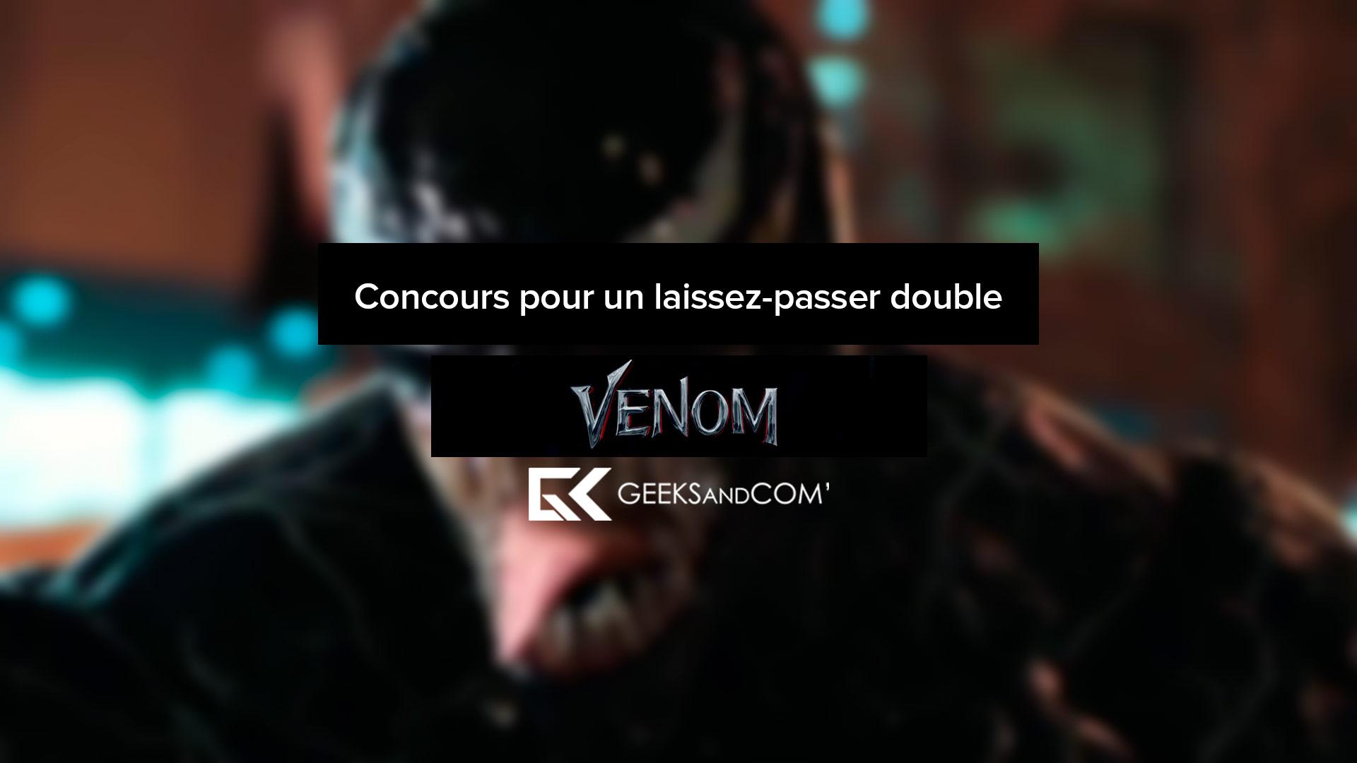 [MTL] Concours pour voir le film VENOM