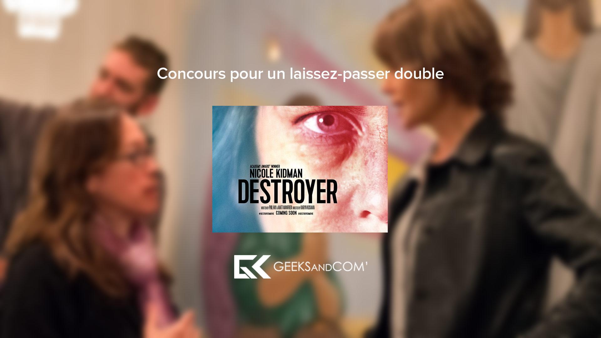 [MTL] Concours pour voir le film DESTROYER
