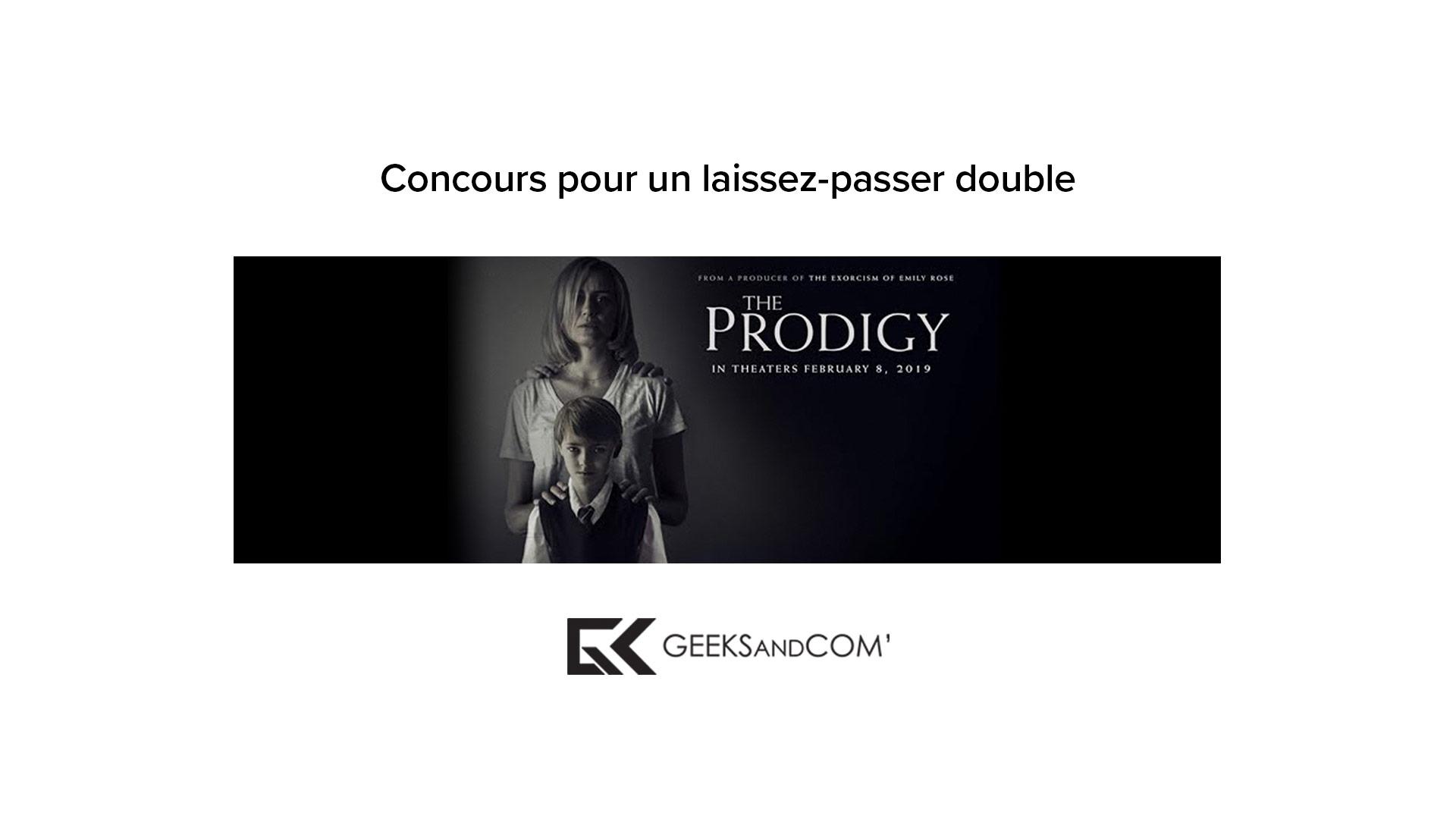 [MTL] Concours pour voir le film LE PRODIGE