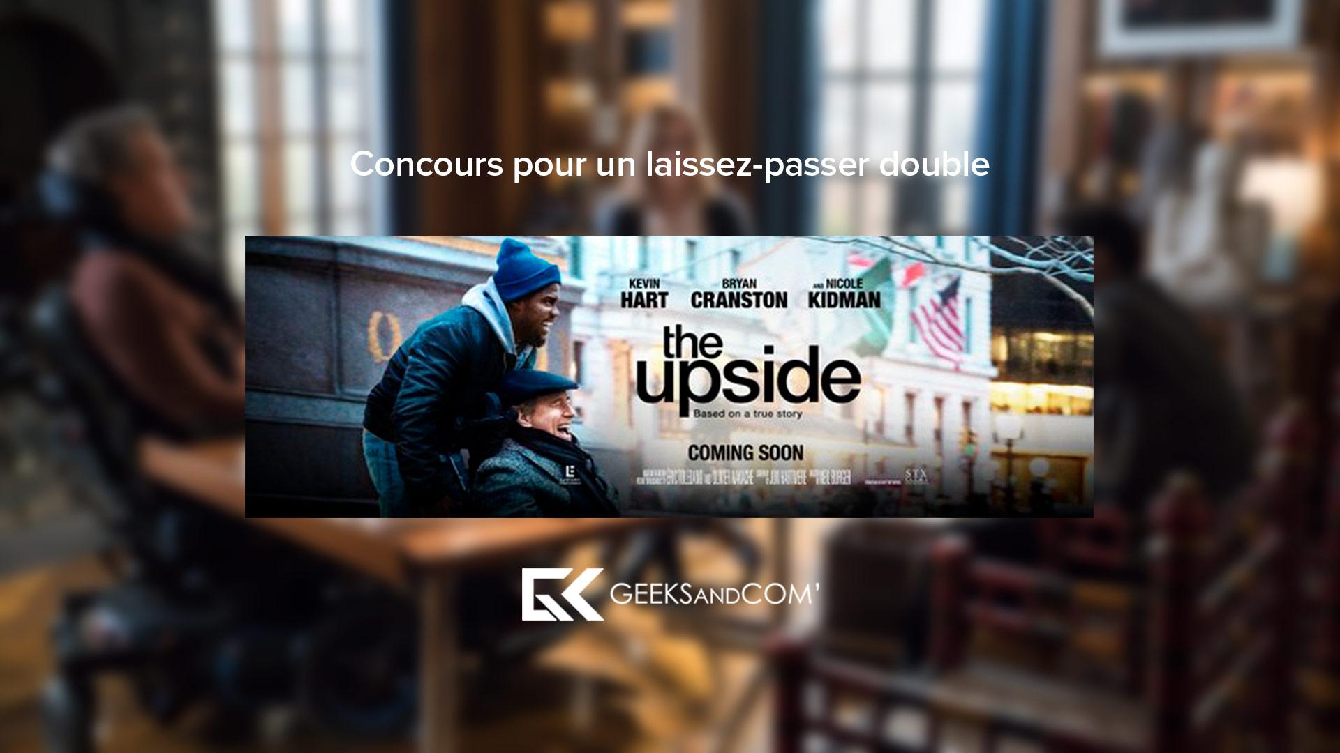 [MTL] Concours pour voir le film THE UPSIDE